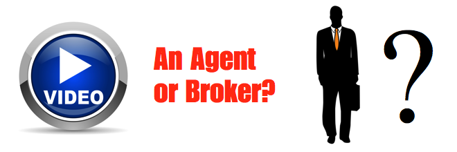 Agent or Broker? Why it Matters.