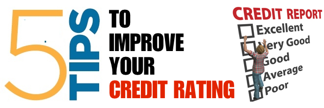 5 Tips to Improve Your Credit Rating